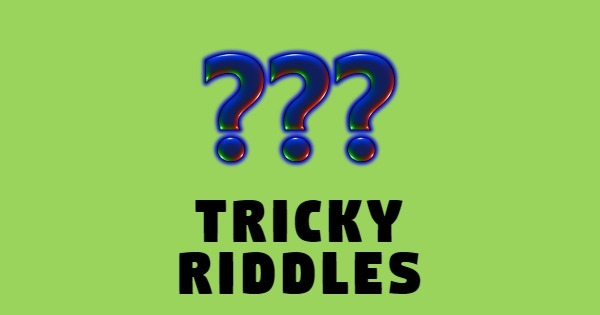 Tricky Riddles With Answers - RiddlesDb